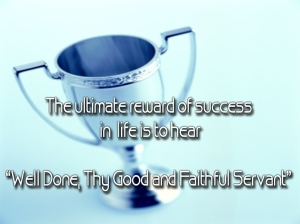 welldonegoodandfaithfulservant