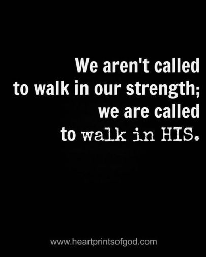 walk-in-his-strength